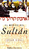 img - for El Medico Del Sultan / The Doctor from Sultan (Spanish Edition) book / textbook / text book