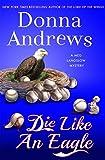 img - for Die Like an Eagle: A Meg Langslow Mystery (Meg Langslow Mysteries) book / textbook / text book