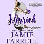 Merried: Misfit Brides, Book 5 | Jamie Farrell