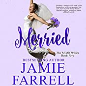 Merried: Misfit Brides, Book 5 | Jamie Farrell