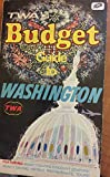 img - for Twa's Budget Guide to Washington book / textbook / text book