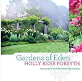Holly Kerr Forsyth Gardens of Eden