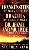 Frankenstein; Dracula; Dr Jekyll and Mr Hyde (Signet classics) (0451523636) by Mary Shelley