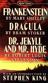 Frankenstein / Dracula / The Strange Case of Dr. Jekyll and Mr. Hyde