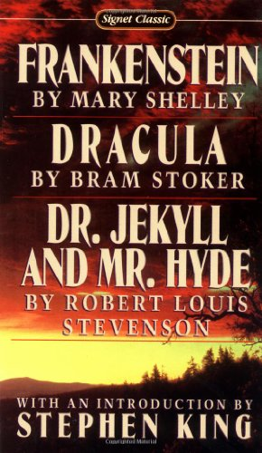 Frankenstein; Dracula; Dr Jekyll and Mr Hyde (Signet...