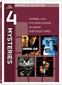 Criminal Law / The Mean Season / Dillinger / Everybody Wins