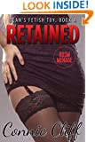 Retained (BDSM Student-Professor Adventures) (Dean's Fetish Toy Book 4)