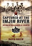 Captured at the Imjin River: The Kore...
