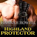 Highland Protector: Murray Family, Book 17 Audiobook by Hannah Howell Narrated by Angela Dawe