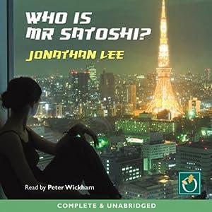 Who Is Mr Satoshi? Audiobook