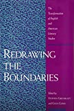 Redrawing the Boundaries: The Transformation of English and American Literary Studies (0873523954) by Greenblatt, Stephen