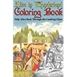Alice in Wonderland Coloring Book: Help Alice Back Through the Looking-Glass (Abridged) (Engage Books) ~ Lewis Carroll