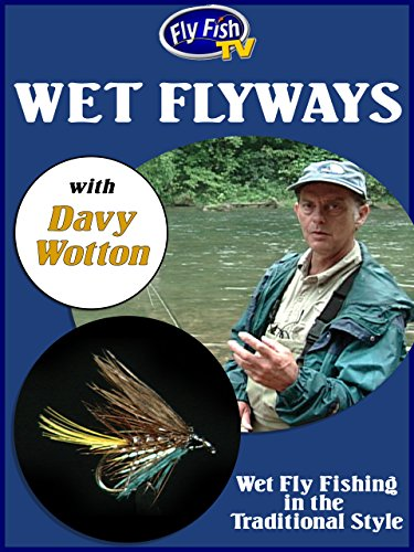 Wet Fly Ways with Davy Wotton