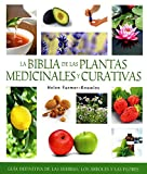 img - for La biblia de las plantas medicinales y curativas (Spanish Edition) book / textbook / text book