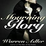 Mourning Glory | Warren Adler