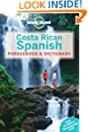 Lonely Planet Costa Rican Spanish Phr...