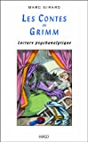 Les contes de Grimm: Lecture psychanalytique (French Edition)
