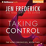 Taking Control: Kerr Chronicles, Book 2