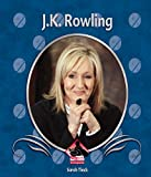 J. K. Rowling (First Biographies)