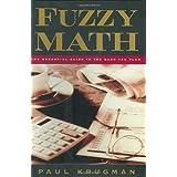 Fuzzy Math: The Essential Guide to the Bush Tax Plan ~ Paul Krugman