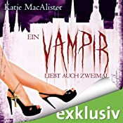 H&ouml;rbuch Ein Vampir liebt auch zweimal (Dark Ones 9)