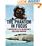 The Phantom in Focus: A Navigator's E...