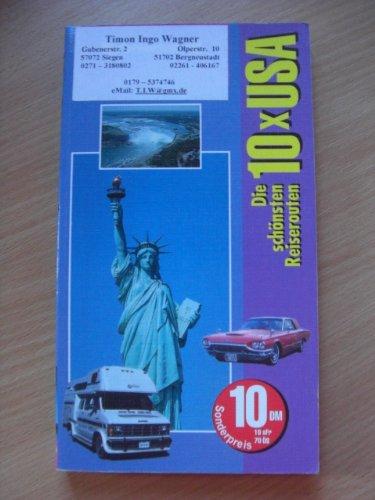 Zehn 10 x USA. Goldstadt- Reiseführer