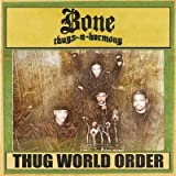 Bone Thugs-N-Harmony Album - THUG WORLD ORDER (Front side)