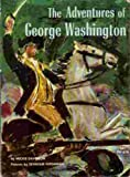img - for The Adventures of George Washington book / textbook / text book