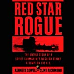 Red Star Rogue   Kenneth Sewell,Clint Richmond