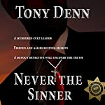 Never the Sinner: Roland Recht , Book 1 | Tony Denn