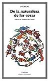img - for De la naturaleza de las cosas (Letras Universales) (Spanish Edition) book / textbook / text book