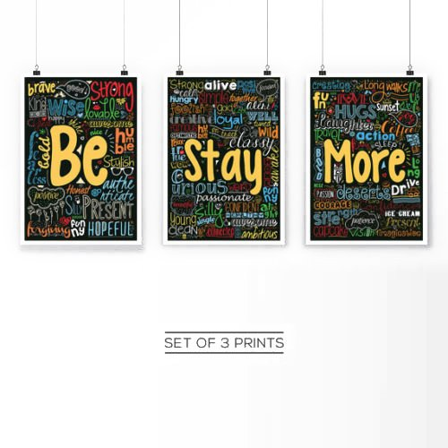 Set of 3 Posters (Be Stay and More) Positive and Inspirational Quotes Poster in A3 (16.5