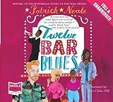 Patrick Neate Twelve Bar Blues (Unabridged Audiobook)