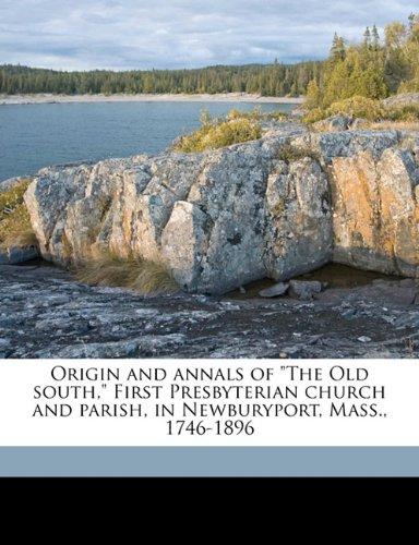 Origin and annals of