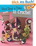 Once Upon a Time... in Crochet (UK):...