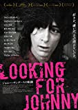 Looking for Johnny ジョニー・サンダースの軌跡 [DVD]