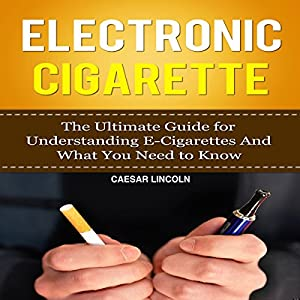 Electronic Cigarette Audiobook