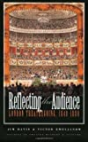 Reflecting the Audience: London Theatregoing, 1840-1880 (Studies Theatre Hist & Culture) (0877457816) by Davis, Jim