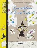 """Afficher """"Les maléfices de Lucie Caboche"""""""