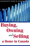 img - for Buying, Owning and Selling a Home in Canada book / textbook / text book