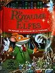 Le Royaume des elfes: Un voyage au ro...