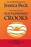 Old Fashioned Crooks: Donut Mystery #17 (The Donut Mysteries) (Volume 17)