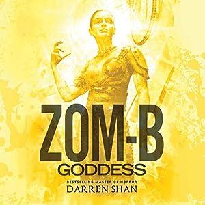 Zom-B Goddess Audiobook