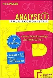 Analyse pour économistes : Tome 1, Manuel d'exercices corrigés avec rappels de cours