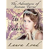 The Palace (The Adventures of Jecosan Tarres, #2) ~ Laura Lond