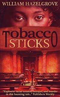 Tobacco Sticks by William Elliott Hazelgrove ebook deal