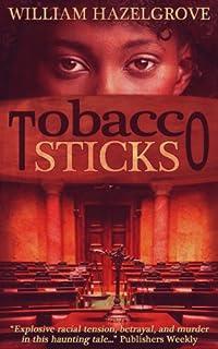 Tobacco Sticks by William Elliott Hazelgrove ebook deal