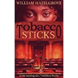 Tobacco Sticks (Southern Mysteries) ~ William Elliott...