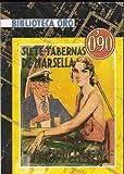 img - for Siete tabernas de Marsella book / textbook / text book